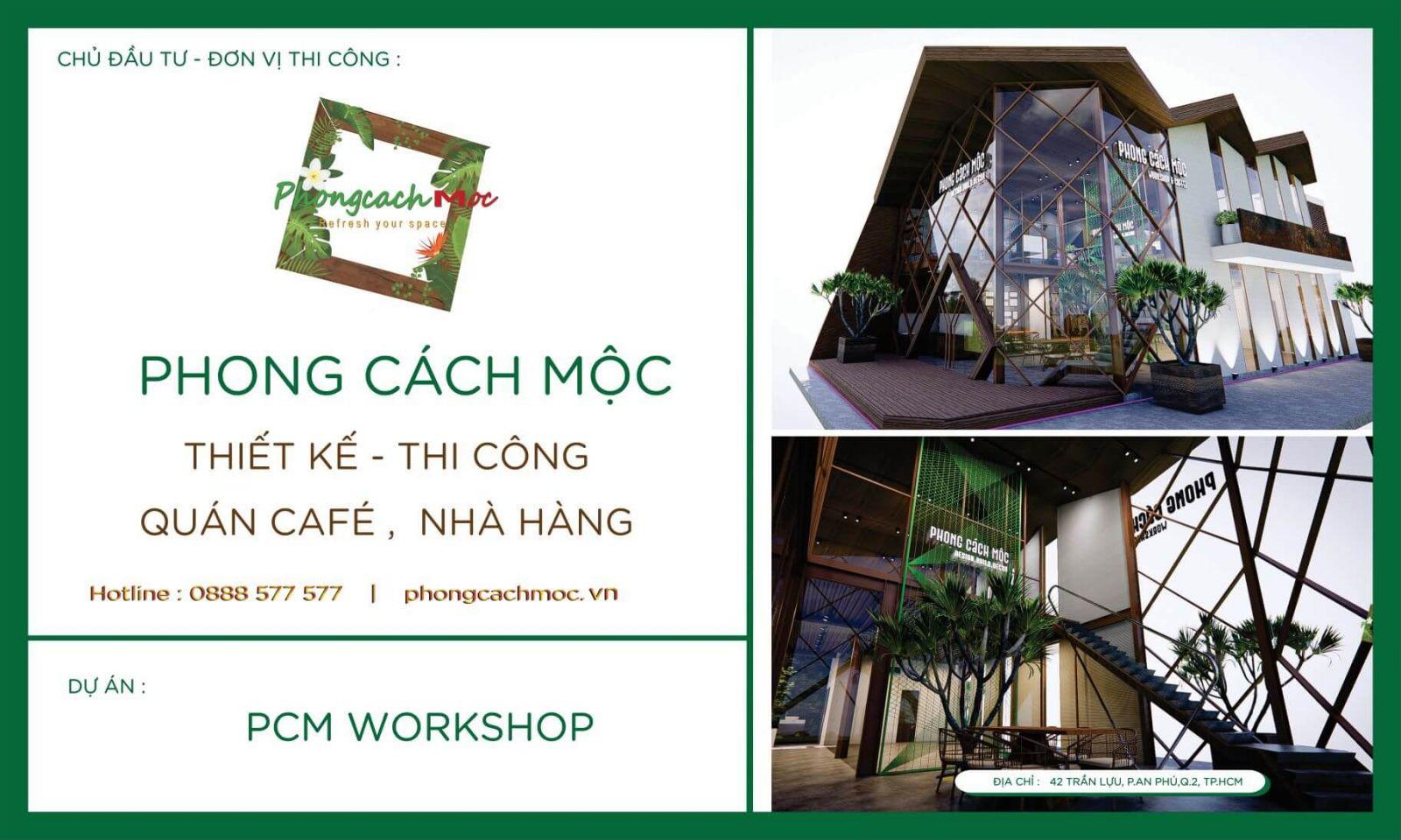 dự án pcm workshop phong cách mộc thiết kế thi công trọn gói