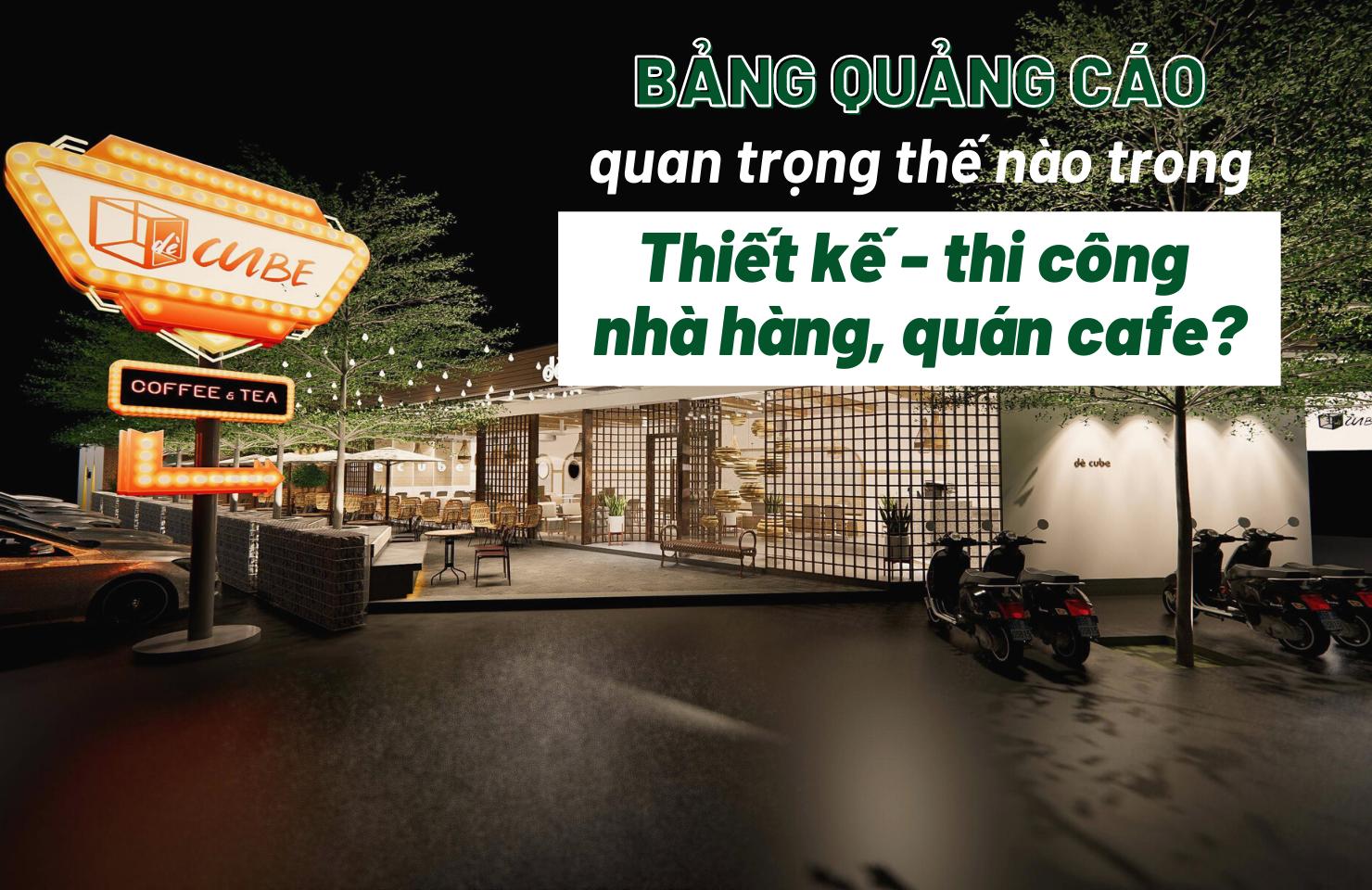bang-quang-cao-trong-thiet-ke-thi-cong-nha-hang-quancafe