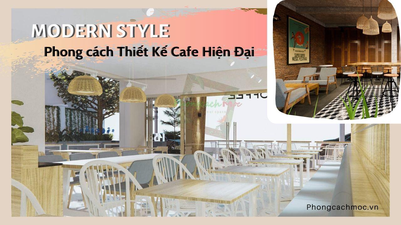 phong-cach-thiet-ke-hien-dai-quan-cafe