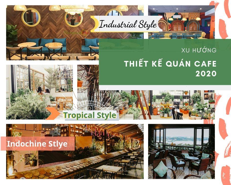 5 phong cách thiết kế quán cafe