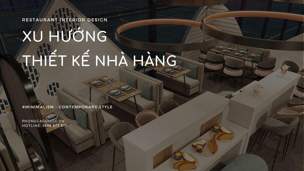 xu-huong-lua-chon-phong-cach-thiet-ke-nha-hang